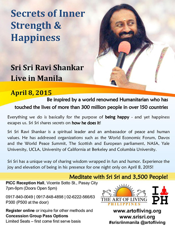 Sri Sri Ravi Shankar LIVE in Manila April 8 2015 Secrets to Inner Strength and Happiness