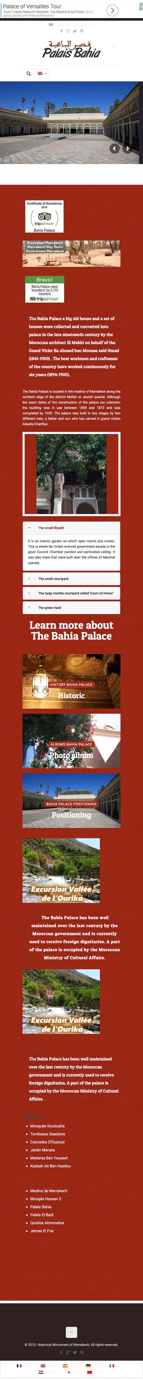 The Bahia Palace is located in the medina of Marrakech along the northern edge of the district Mellah or Jewish quarter.
